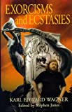 img - for Exorcisms and Ecstasies book / textbook / text book
