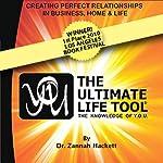 Y.O.U. & the Ultimate Life Tool: The Knowledge of Y.O.U. | Dr. Zannah Hackett