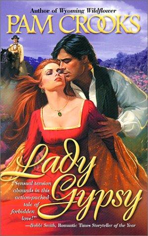 Lady Gypsy, PAM CROOKS