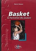 Basket : La formation des joueurs