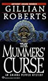Mummers' Curse (Amanda Pepper Mysteries) (034540324X) by Roberts, Gillian