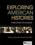 img - for By Nancy A. Hewitt Exploring American Histories, Combined Volume: A Brief Survey with Sources (First Edition) book / textbook / text book