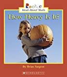 img - for How Heavy Is It? (Rookie Read-About Math) book / textbook / text book