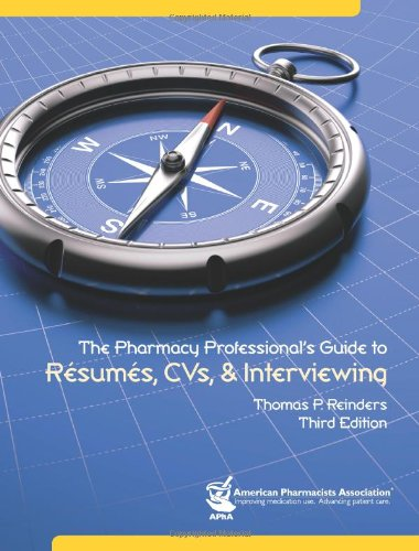 the-pharmacy-professionals-guide-to-resumes-and-cvs-and-interviewing-reinders-the-pharmacy-professio
