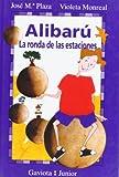 img - for Alibaru-La Ronda de Las Estaciones book / textbook / text book