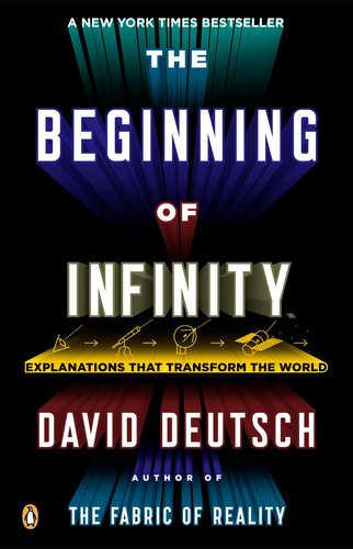 The Beginning Of Infinity Explanations That Transform World