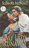 img - for My Lady Runaway (Ballad Romances) book / textbook / text book