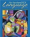 The Development of Language (8th Edit...