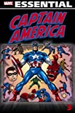 img - for Captain America: Essentials, Vol. 3 [Paperback] [2010] (Author) Stan Lee, Gary Friedrich, Gerry Conway, Steve Englehart, Gene Colan, John Romita, Gil Kane, Sal Buscema book / textbook / text book