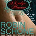 A Lady's Pleasure Audiobook by Robin Schone Narrated by Victoria McGloven