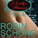 A Lady's Pleasure | Robin Schone
