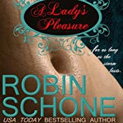 A Lady's Pleasure | [Robin Schone]