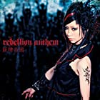 rebellion anthem(DVD付)