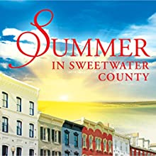 Summer in Sweetwater County: Sweetwater County Series, Volume 3 (       UNABRIDGED) by Ciara Knight Narrated by Lisa Baarns