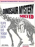 img - for Dinosaur Mystery Solved book / textbook / text book