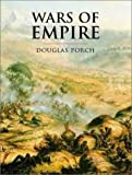 Wars Of Empire (Cassell'S History Of Warfare)