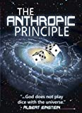 The Anthropic Principle - New DVD - Outstanding Primer on Intelligent Design