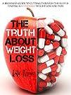 The Truth about Weight Loss: A Beginn…