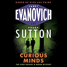 Curious Minds Audiobook by Janet Evanovich, Phoef Sutton Narrated by Lorelei King