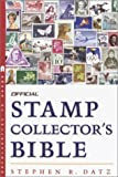 img - for Official Stamp Collector's Bible book / textbook / text book