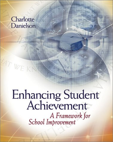 Enhancing Student Achievement: A Framework for School...