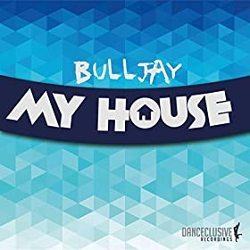 Bulljay-My House