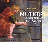 Campra: Motets for Notre-Dame de Paris Ensemble Aquilon