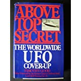 Above Top Secret: The Worldwide U.F.O. Cover-Upby Timothy Good