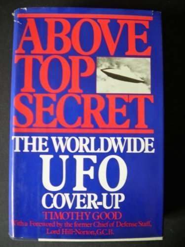 Above Top Secret: The Worldwide U.F.O. Cover-Up: Amazon.de: Timothy Good: Englische Bücher