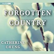 Forgotten Country | [Catherine Chung]