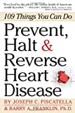 img - for Prevent, Halt & Reverse Heart Disease: 109 Things You Can Do book / textbook / text book