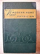 The New Modern Home Physician: An…
