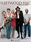Fleetwood Mac - Anthology (Piano Vocal Guitar Artist Songbook)