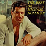 The Best Of Michael Holliday