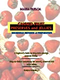 img - for CANNED FRUIT, PRESERVES, AND JELLIES: HOUSEHOLD METHODS OF PREPARATION (Illustrated) book / textbook / text book