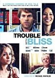 Trouble With Bliss [Import]