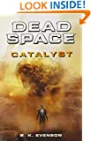 Dead Space: Catalyst (Dead Space Series)
