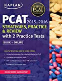 Kaplan PCAT 2015-2016 Strategies, Practice, and Review with 2 Practice Tests: Book + Online