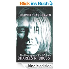 Heavier Than Heaven: The Biography of Kurt Cobain (Scepte 21's)
