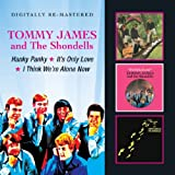Hanky Panky / It's Only Love / I Think We're Alone Now Tommy James & The Shondells
