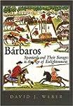 B�rbaros: Spaniards and Their Savages...