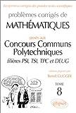 echange, troc Benoît Gugger - Mathématiques Concours communs polytechniques (ex-ENSI) 1995-1997, tome 8 : PSI-TSI-TPC et DEUG