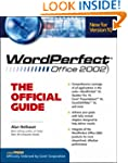 WordPerfect X: The Official Guide (Co...