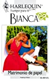 Matrimonio de papel (Harlequin Bianca) (0373335415) by Ross, Alex