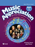 Music Appreciation for the Elementary Grades: Book 1