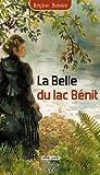 echange, troc Régine Boisier - La Belle du lac Bénit : Une épopée en Savoie au temps de Charlemagne