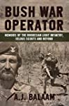 Bush War Operator: Memoirs of the Rho...
