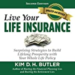 Live Your Life Insurance | Kim D. H. Butler