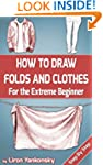 How To Draw Folds And Clothes: For th...