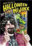 Mick Foley's Halloween Hijinx (0060002514) by Mick Foley
